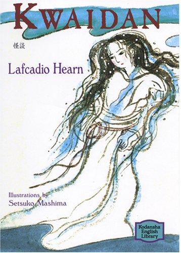 Kwaidan: Hearn,Lafcadio