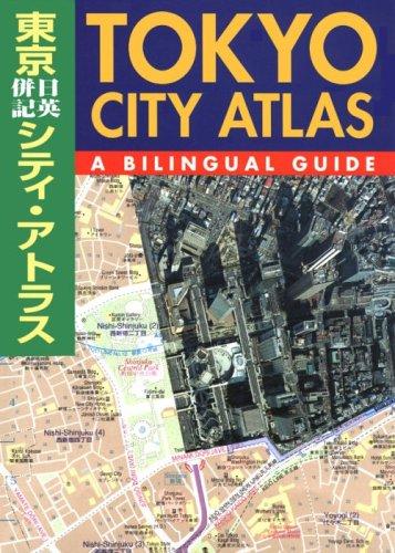 Tokyo City Atlas: A Bilingual Guide: Kodansha International