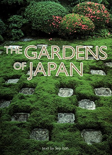 The Gardens of Japan: Itoh, Teiji (text)