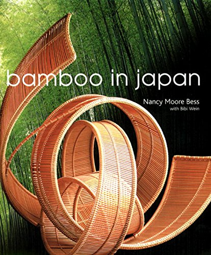 Bamboo in Japan: Bess, Nancy Moore with Bibi Wein