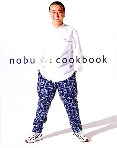 Nobu The Cookbook: Nobuyuki Matsuhisa