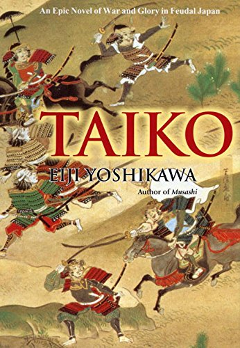 9784770026095: Taiko: An Epic Novel Of War And Glory In Feudal Japan