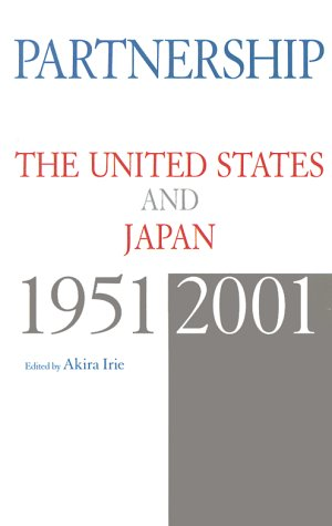 9784770027290: Partnership: The United States and Japan, 1951-2001