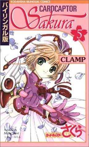 9784770027450: Cardcaptor Sakura, Vol. 5 (Kodansha Bilingual Comics) (English and Japanese Edition)