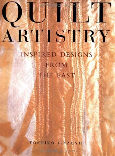 9784770027566: Quilt Artistry: Inspired Designs from the East