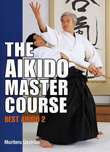 9784770027634: Aikido Master Course, The: Best Aikido 2
