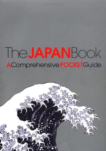 The Japan Book: A Comprehensive Pocket Guide: Kodansha International