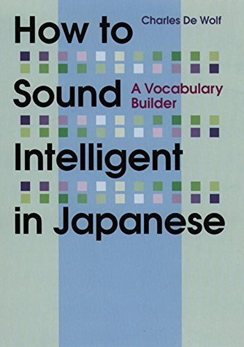 9784770028594: How to Sound Intelligent in Japanese: A Vocabulary Builder