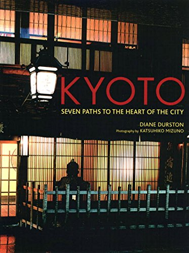 9784770028778: Kyoto: Seven Paths to the Heart of the City
