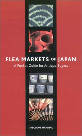 9784770029027: Flea Markets of Japan: A Pocket Guide for Antique Buyers