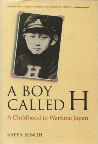 A Boy Called H: A Childhood in: Kappa Senoh