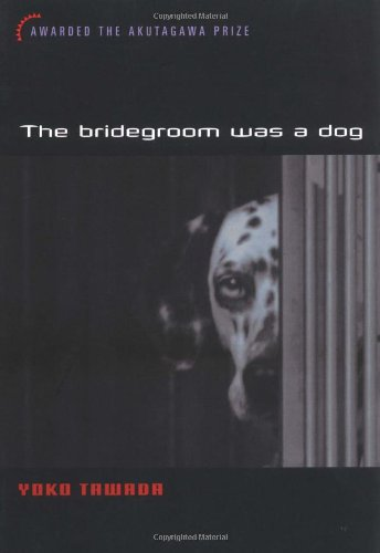 9784770029409: The Bridegroom Was a Dog