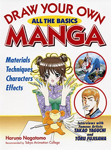 9784770029515: Draw Your Own Manga: All the Basics (Draw Your Own Manga Series)
