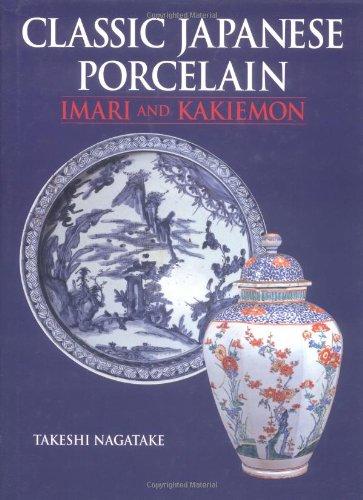 9784770029522: Classic Japanese Porcelain: Imari and Kakiemon
