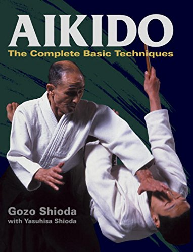 9784770030191: Aikido: The Complete Basic Techniques