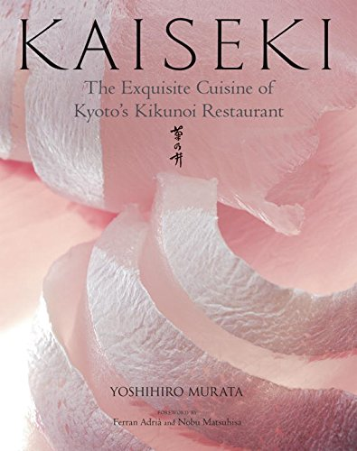 9784770030221: Kaiseki: The Exquisite Cuisine of Kyoto's Kikunoi Restaurant