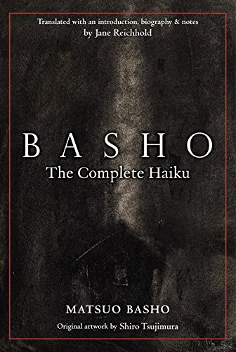 Basho: The Complete Haiku: Basho, Matsuo; Translated with an Introduction, Biography & Note By Jane...