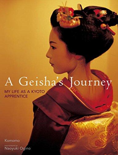 A Geisha's Journey: My Life As a Kyoto Apprentice: Komomo