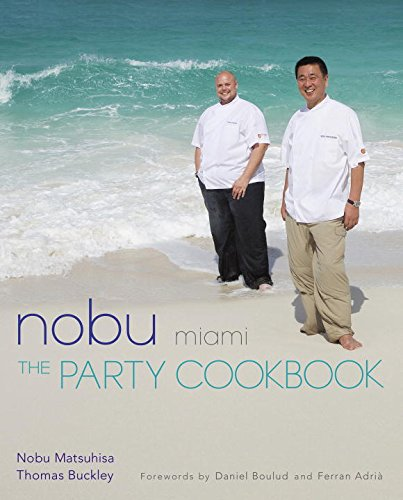 9784770030801: Nobu Miami: The Party Cookbook