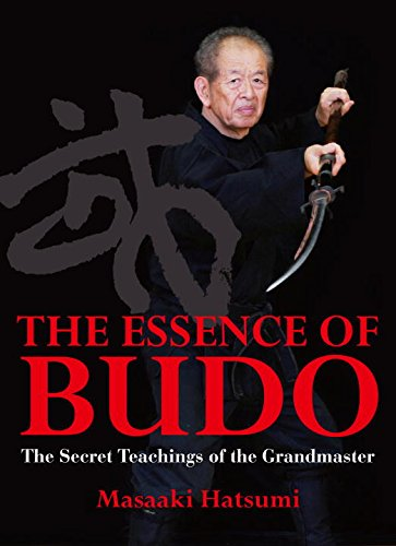 9784770031075: The Essence of Budo: The Secret Teachings of the Grandmaster