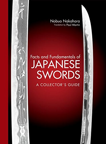 Facts and Fundamentals of Japanese Swords: A: Nakahara, Nobuo, Martin,