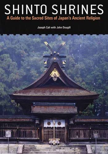 9784770031396: Shinto Shrines: A Guide to the Sacred Sites of Japan's Ancient Religion