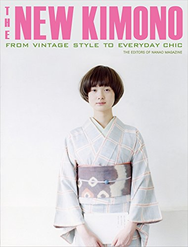 9784770031488: The New Kimono: From Vintage Style to Everyday Chic