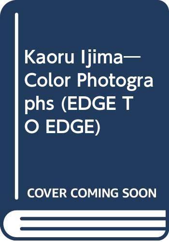 Color Photographs: Kaoru, Ijima