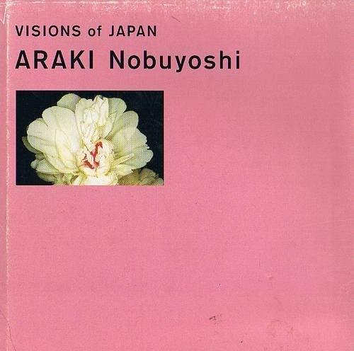 Visions of Japan: Nobuyoshi, Araki
