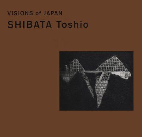 Visions of Japan : Shibata Toshio: Toshio, Sabata