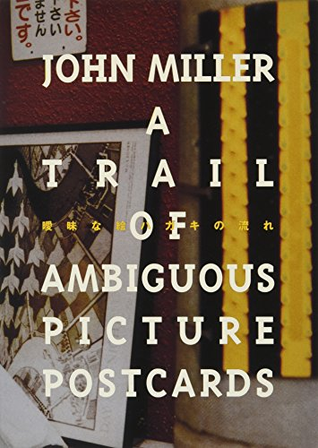 Miller John - A Trail Of Ambiguous Picture Postcards: John Miller