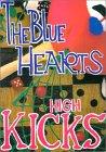 Blue Hearts Band Score / high kicks: Kay