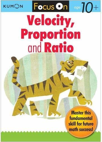 9784774300245: Focus on Speed, Proportion & Ratio (Kumon Focus on Workbook)