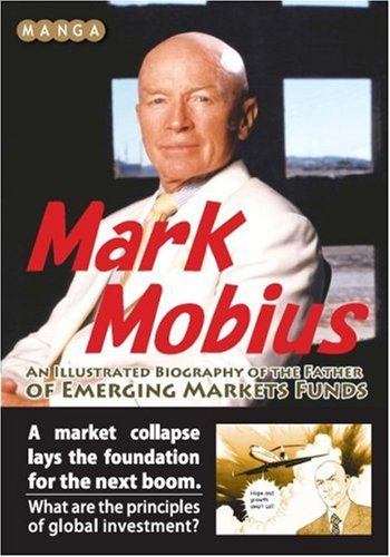 9784775930403: Manga Mark Mobius - An Illustrated Biography of the Father of Emerging Markets Funds