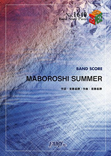 Band score piece BP1640 MABOROSHI SUMMER /