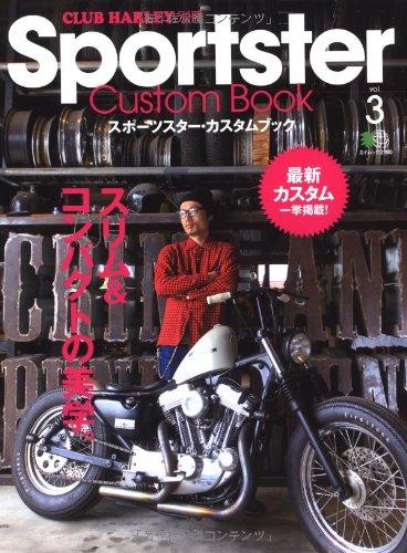 9784777919345: Sportster Custom Book (Ports Star Custom Book) Vol.3 (Supplement Eimukku 2190 Club Harley) [This Big]