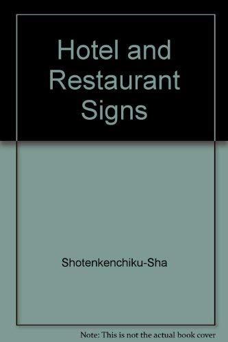 Hotel & Restaurant Signs. Excellent Shop Designs.: Shotenkenchiku-sha, (Ed.)