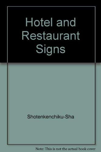 9784785800000: Hotel and Restaurant Signs: Excellent Shop Designs