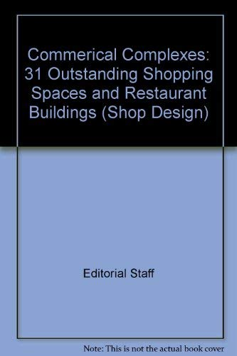9784785800369: Commercial Complexes: 31 Outstanding Shopping Spaces and Restaurant Buildings (Shop Design Series) (English and Japanese Edition)