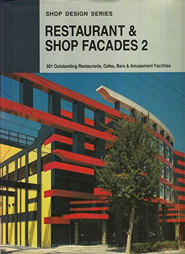 Restaurant & Shop Facades: 301 Outstanding Restaurants,: n/a