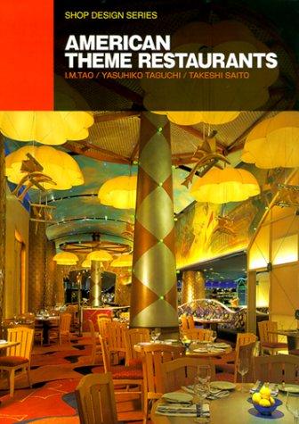 American Theme Restaurants (Shop Desigh Series): Saito, Takeshi, Taguchi,