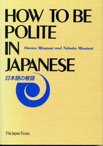 How to be Polite in Japanese: Nobuko Mizutani, Osamu