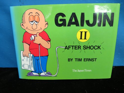 Gaijin 2: After Shock (9784789005876) by Tim Ernst