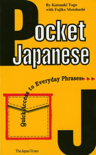 Pocket Japanese: Quick Access to Everyday Phrases