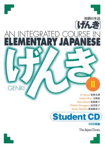Genki 2: An Integrated Course in Elementary: Eri Banno; Yutaka