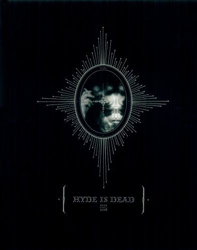 HYDEâ  HYDE IS DEAD 2002â  2008