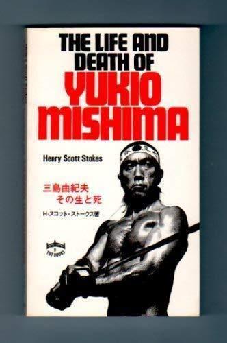 9784805303917: The Life and Death of Yukio Mishima