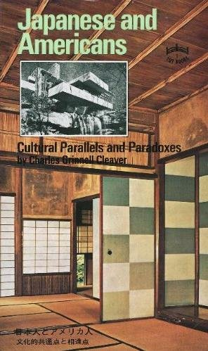 9784805304259: Japanese and Americans: Cultural Parallels and Paradoxes