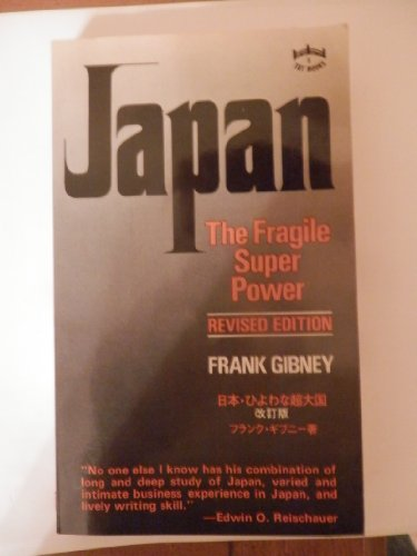 9784805304549: JAPAN: THE FRAGILE SUPER POWER.