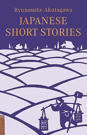 Japanese Short Stories: Ryunosuke Akutagawa